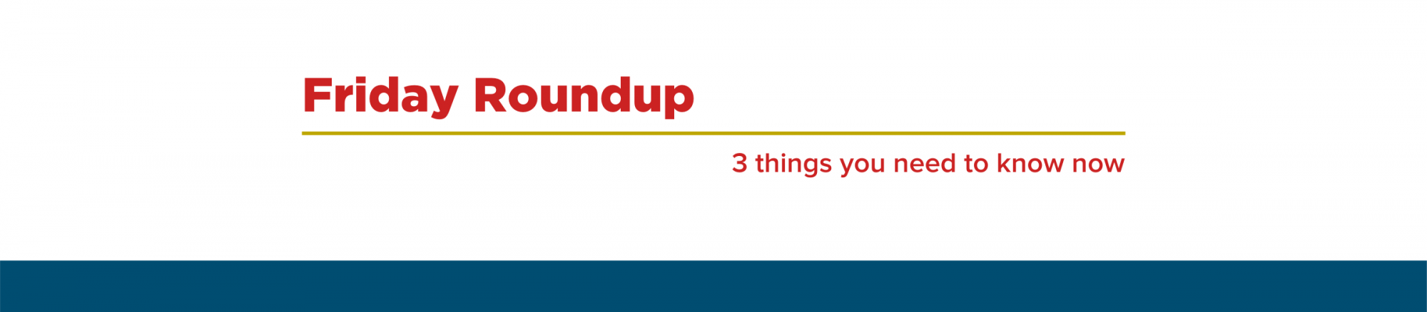 Friday Roundup: Post-COVID-19 Planning and Management Tips
