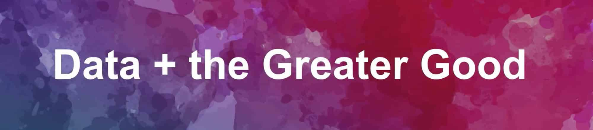 Data + the Greater Good: GlobalGiving Banner